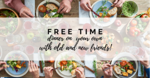 Free Time, Dinner on Your Own